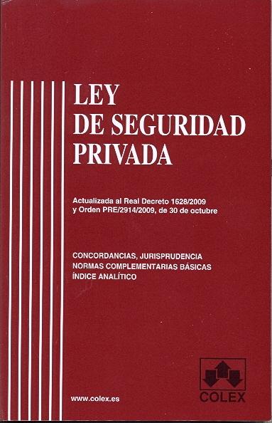 la ley de seguridad privada: