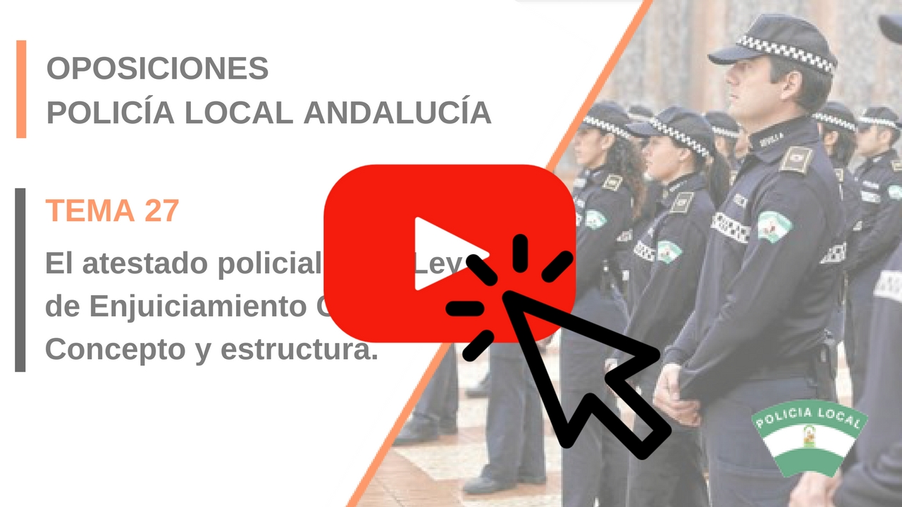 enlace_video_explicativo_tema_27_policia_local
