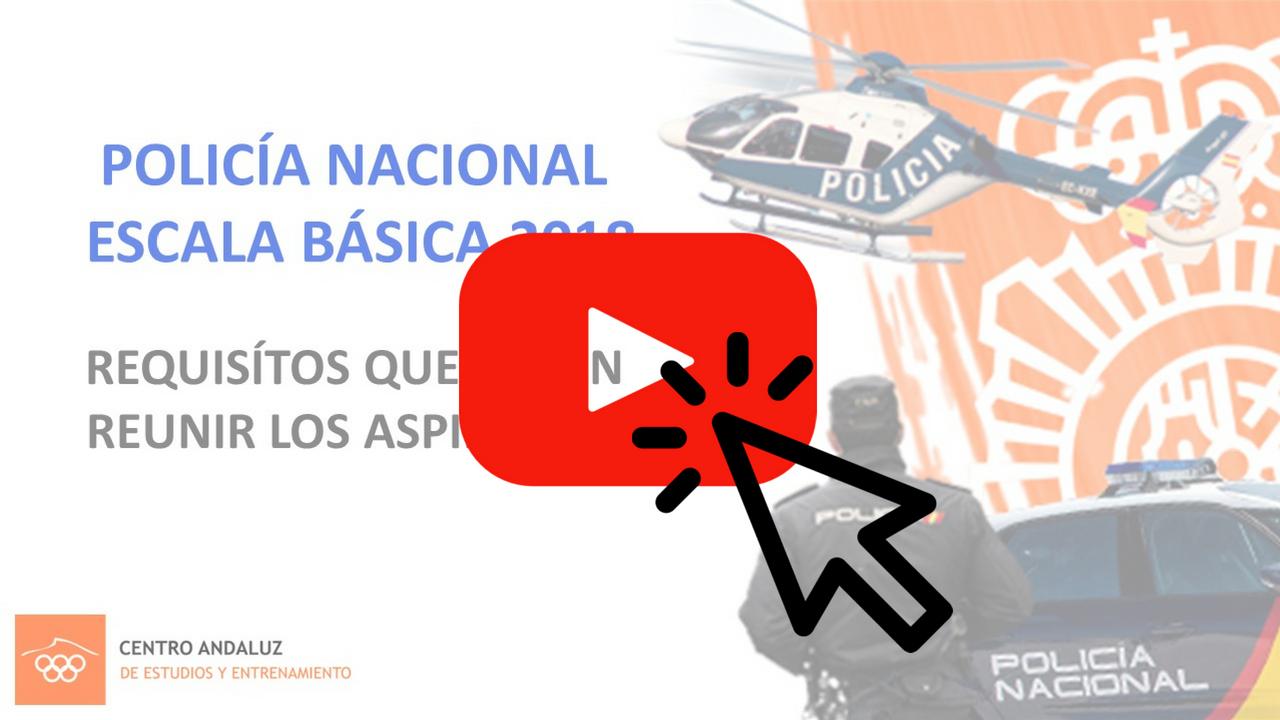 Centro Andaluz de Estudios y Entrenamientos pone a vuestra disposición este vídeo donde explicamos todos los requisitos necesarios que deben reunir todos los aspirantes para la Oposición a la Policía Nacional Escala Básica 2018. Esperamos que os sea de utilidad.