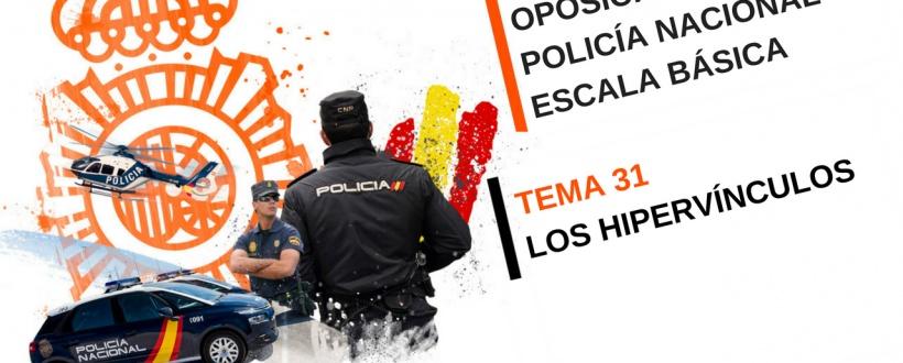 Tema 31 de la Oposición Policía Nacional: Los hipervínculos