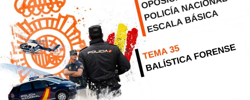 BALISTICA-FORENSE-OPOSICONES-POLICIA-NACIONAL-BASICA
