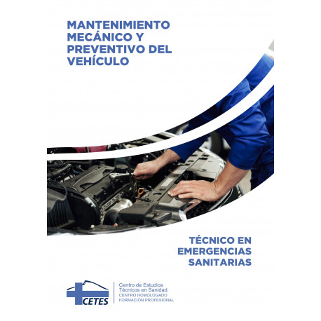 Mantenimiento mecánico y preventivo del vehículo