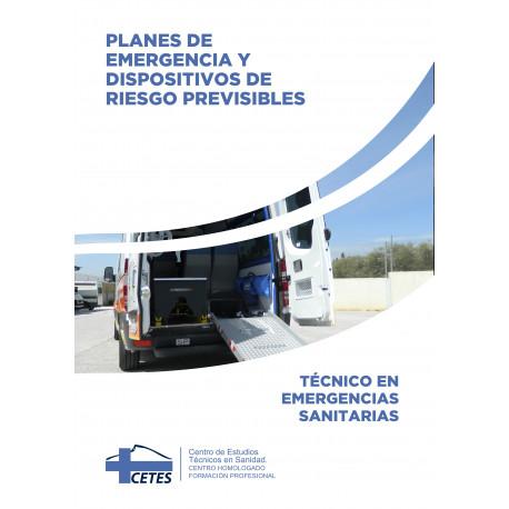 Planes de Emergencia y Dispositivos de Riesgo Previsibles