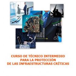 Curso de Técnico Intermedio para la Seguridad en las Infraestructuras Críticas