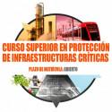 Curso Superior de Protección de Infraestructuras Críticas